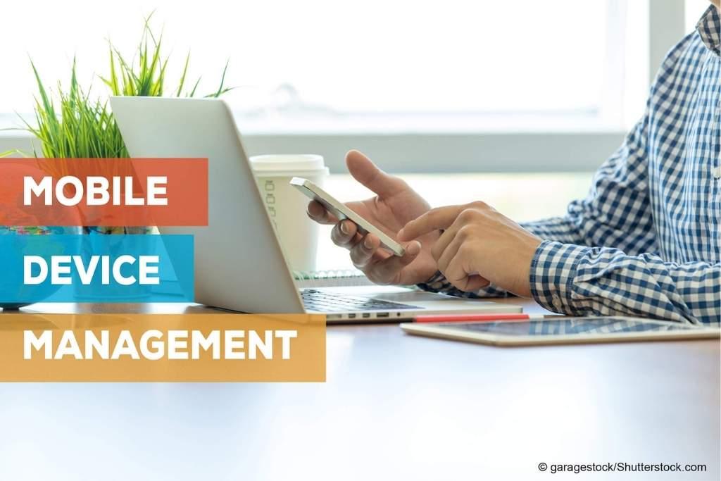 Was bringt ein Mobile Device Management? (Teil 2)