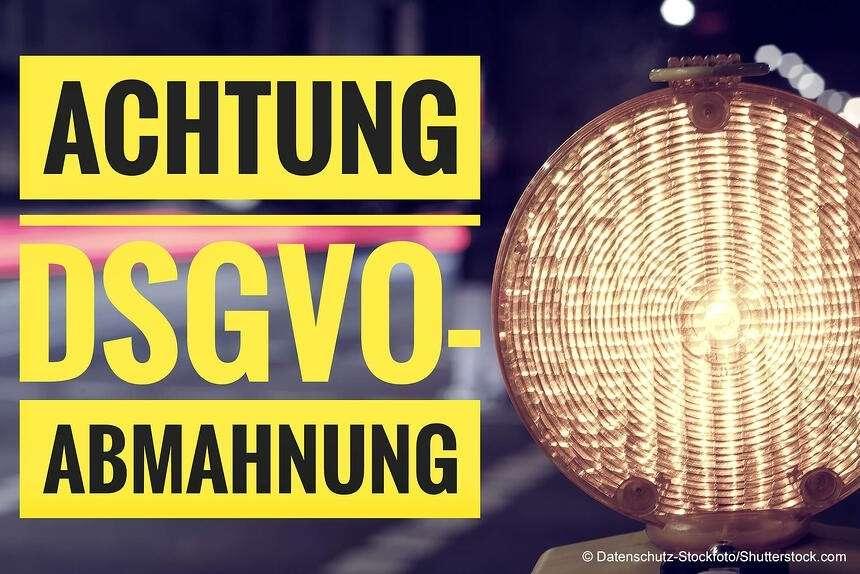 Abmahnungen – die ersten Folgen der DSGVO